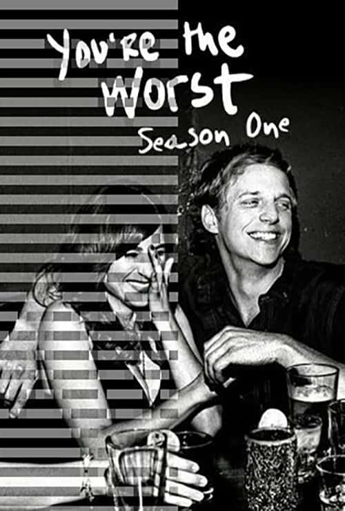 You're the Worst – Season One